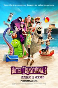 "Poster for the movie ""Hotel Transilvania 3: Unas vacaciones monstruosas"""