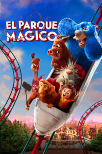 "Poster for the movie ""El parque mágico"""
