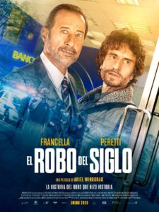 "Poster for the movie ""El robo del siglo"""